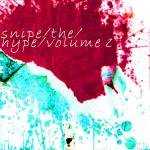Snipe the Hype Vol 2 cover art
