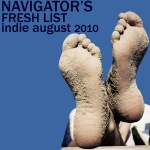 Navigator's Fresh Indie Playlist August 2010