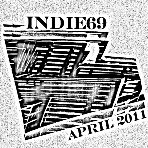 Indie 69 April 2011 Playlist Cover Art